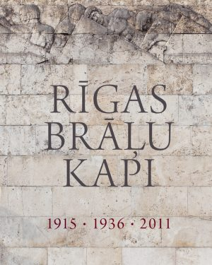 Rigas-Bralu-kapi_original.jpg