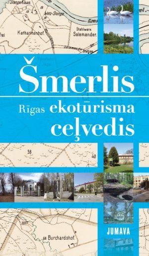 Smerlis.-Rigas-ekoturisma-celvedis_original.jpg