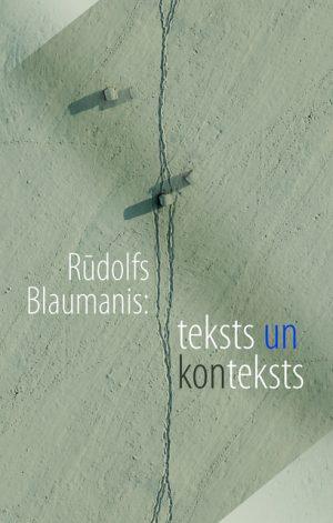 blaumanis_teksts_nonteksts_original.jpg