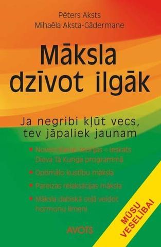 maksla_dzivot_ilgak_original.jpg
