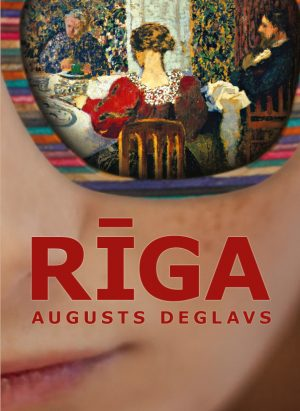 Augusts Deglavs. Riga 2 sejums