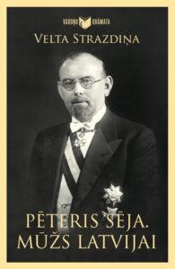 Peteris Seja. Muzs Latvijai