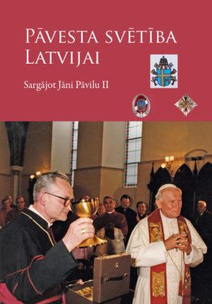 Pavesta svetiba Latvijai