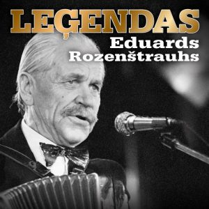 ROZENŠTRAUHS EDUARDS.LEĢENDAS